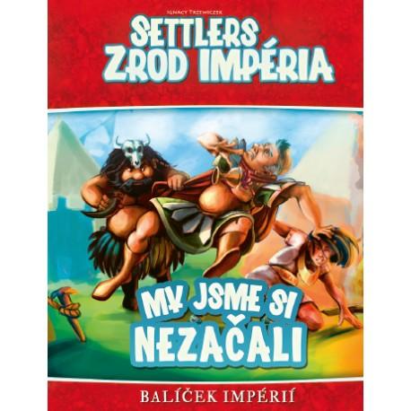 Settlers: Zrod impéria - My jsme si nezačali
