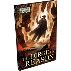 Arkham Horror Novellas: The Dirge of Reason