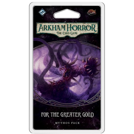 Arkham Horror: The Card Game LCG - For the Greater Good